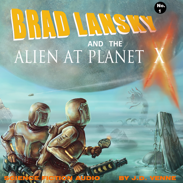 Brad Lansky and the Alien at Planet X